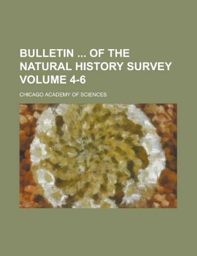 9780217449915: Bulletin of the Natural History Survey Volume 4-6