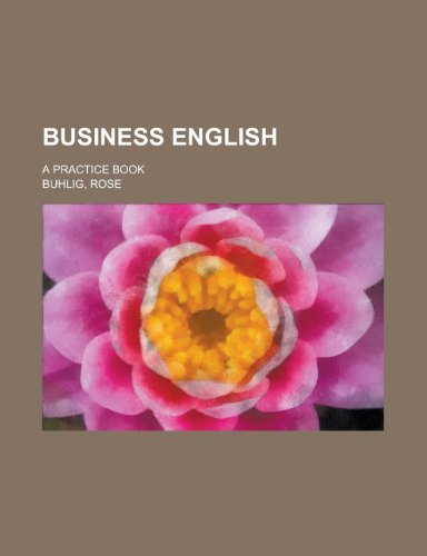9780217451871: Business English; A Practice Book