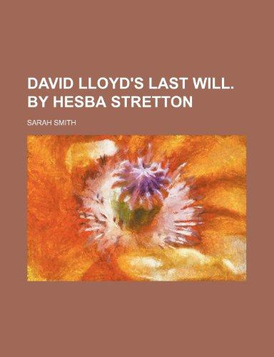 9780217463317: David Lloyd's last will. By Hesba Stretton