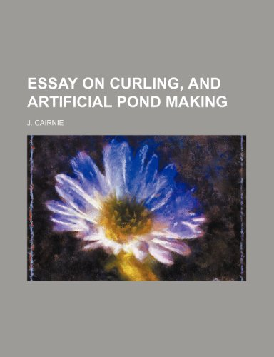 9780217471084: Essay on curling, and artificial pond making