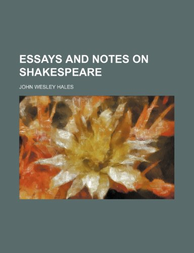 9780217472081: Essays and Notes on Shakespeare