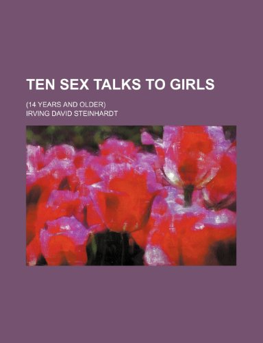 9780217478328: Ten Sex Talks to Girls; (14 Years and Older)