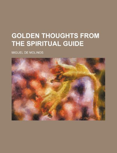9780217478564: Golden thoughts from The spiritual guide