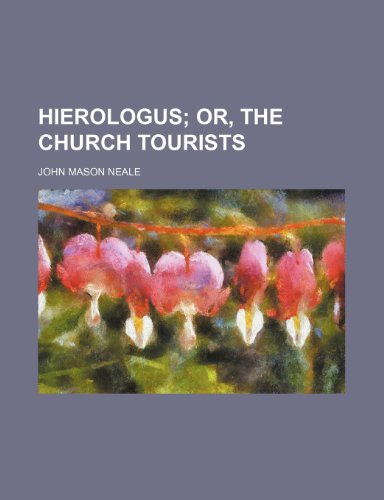 9780217484121: Hierologus; Or, the Church Tourists