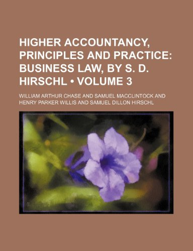 9780217484381: Higher Accountancy, Principles and Practice (Volume 3)