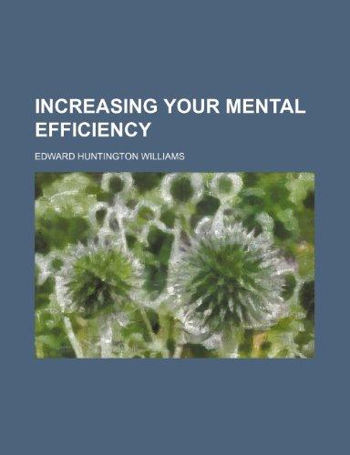 9780217488594: Increasing Your Mental Efficiency