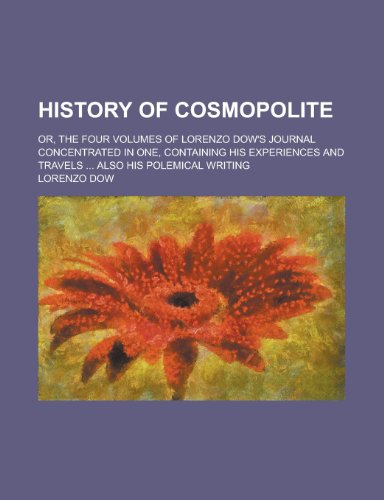 9780217488600: History of Cosmopolite (1848)