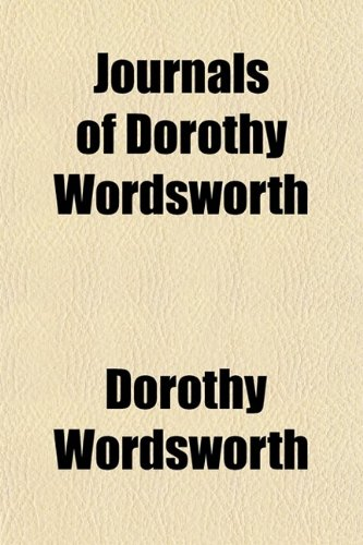 9780217496292: Journals of Dorothy Wordsworth