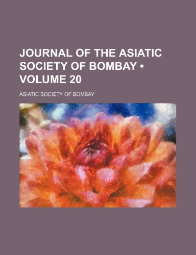 9780217501989: Journal of the Asiatic Society of Bombay (Volume 20)
