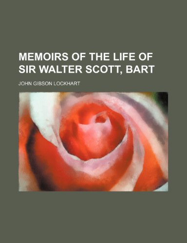 9780217512510: Memoirs of the Life of Sir Walter Scott, Bart (Volume 3)