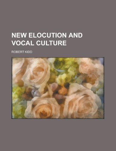 9780217519083: New Elocution and Vocal Culture