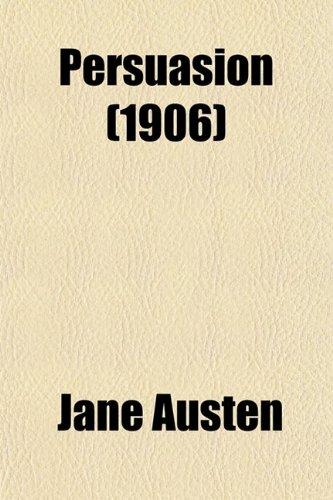 9780217531313: Persuasion (1906)