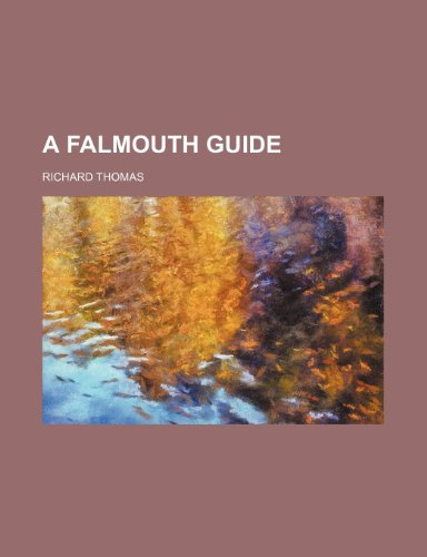 9780217539173: A Falmouth guide