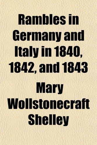 9780217540643: Rambles in Germany and Italy in 1840, 1842, and 1843 (Volume 2)