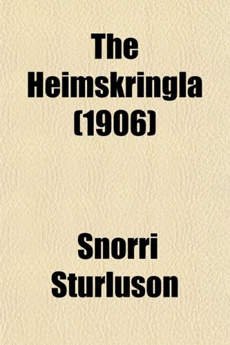 9780217545488: The Heimskringla (Volume 1); A History of the Norse Kings