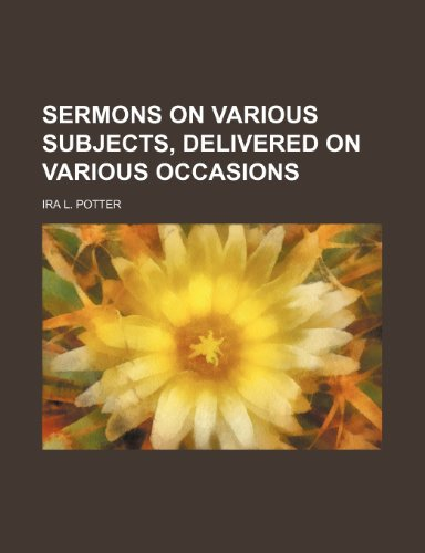 9780217554404: Sermons on Various Subjects, Delivered on Various Occasions