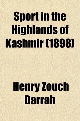 9780217560306: Sport in the Highlands of Kashmir (1898)