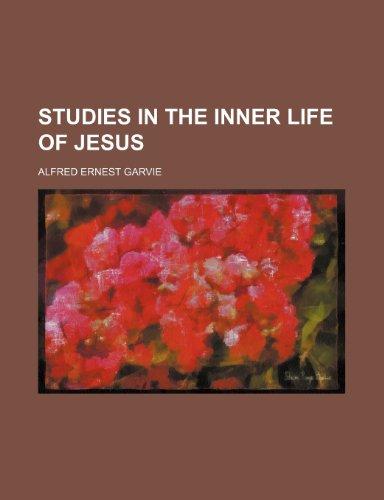 9780217563246: Studies in the Inner Life of Jesus