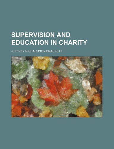 9780217565004: Supervision and Education in Charity