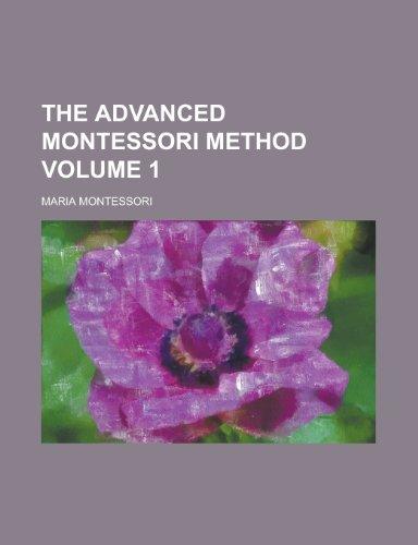 9780217569118: The Advanced Montessori Method