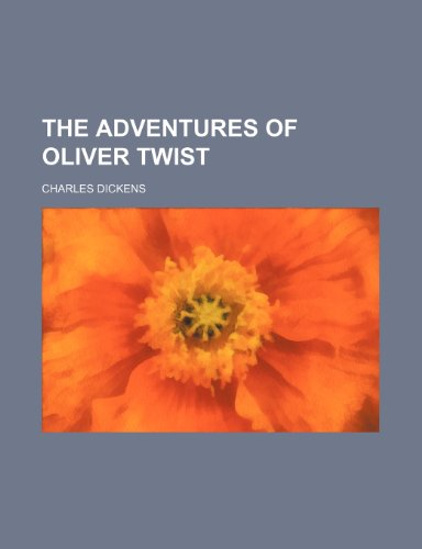 9780217569453: The adventures of Oliver Twist