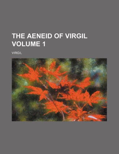 9780217569552: The Aeneid of Virgil Volume 1