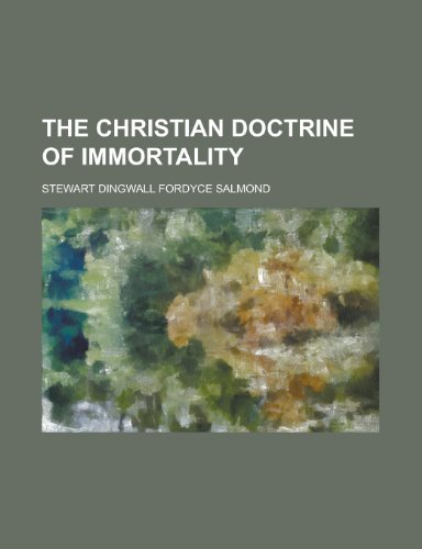 9780217572453: The Christian Doctrine of Immortality