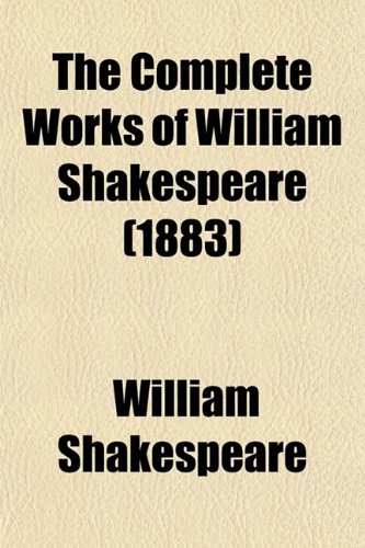 9780217578394: The Complete Works of William Shakespeare (11-12)