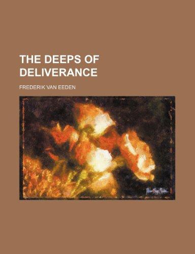9780217583213: The Deeps of Deliverance