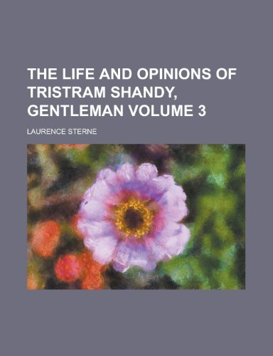 9780217593120: The life and opinions of Tristram Shandy, gentleman Volume 3