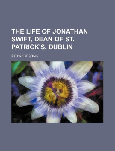 9780217595216: The Life of Jonathan Swift, Dean of St. Patrick's, Dublin (Volume 2)