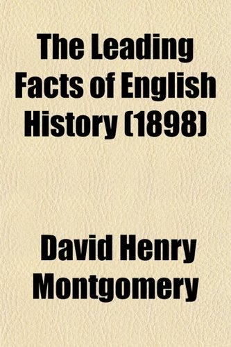 9780217597470: The Leading Facts of English History (1898)