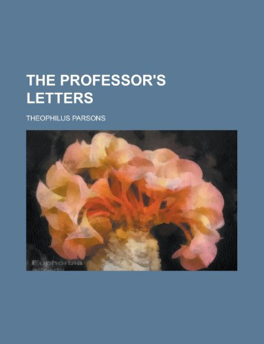 9780217606011: The professor's letters