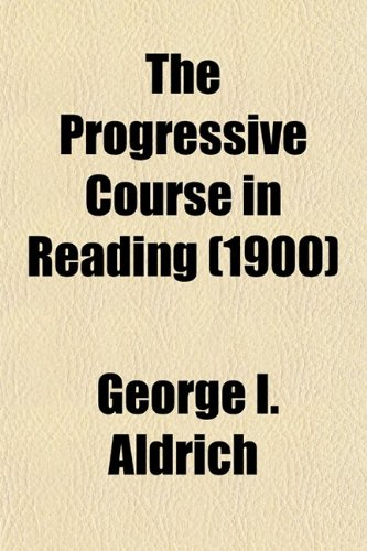 9780217606196: The Progressive Course in Reading (Volume 5, no. 1); First[-Fifth] Book