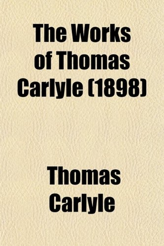 9780217617291: The Works of Thomas Carlyle (Volume 19)