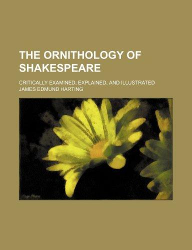 9780217622431: The Ornithology of Shakespeare; Critically Examined, Explained, and Illustrated
