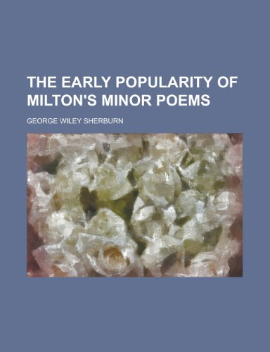 9780217627207: The early popularity of Milton's minor poems