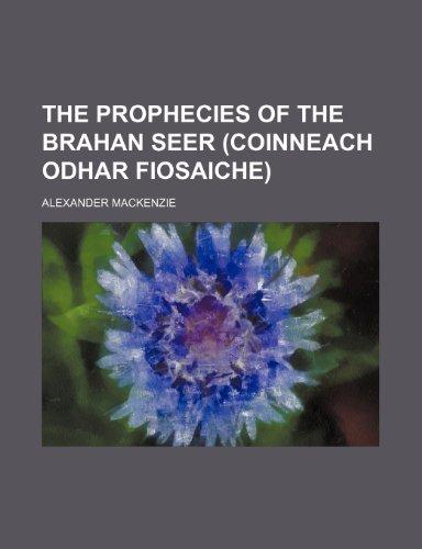9780217635677: The Prophecies of the Brahan Seer (Coinneach Odhar Fiosaiche)