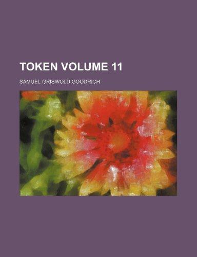 9780217643207: Token Volume 11