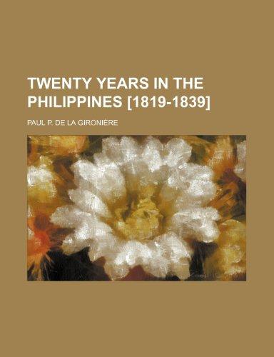 9780217652438: Twenty Years in the Philippines [1819-1839]
