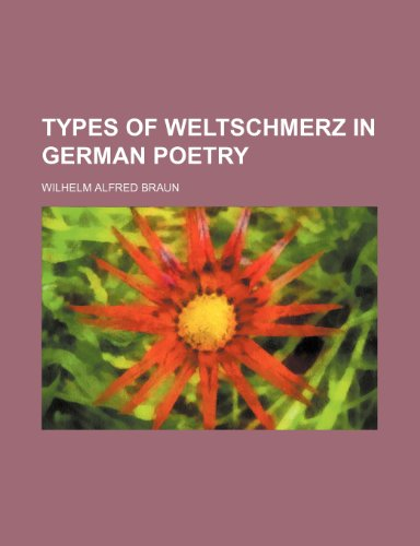 9780217653312: Types of weltschmerz in German poetry