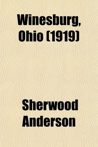 9780217657839: Winesburg, Ohio (1919)