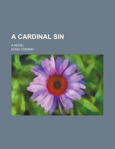 A Cardinal Sin; A Novel (0217661092) by Hugh Conway