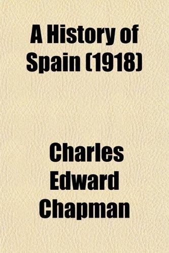 9780217672191: A History of Spain; Founded on the Historia de España Y de La Civilización Española of Rafael Altamira