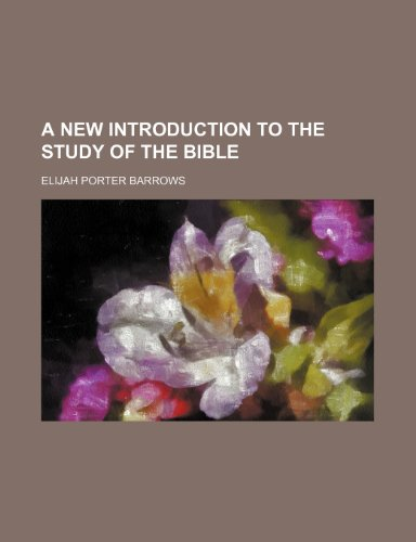 9780217673839: A New Introduction to the Study of the Bible