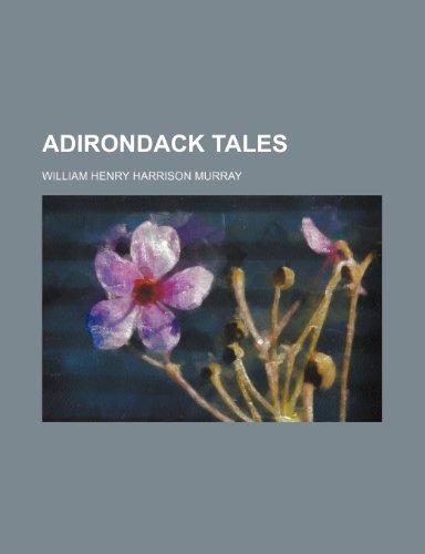 9780217675673: Adirondack Tales