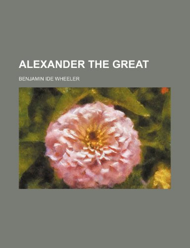 9780217677110: Alexander the Great