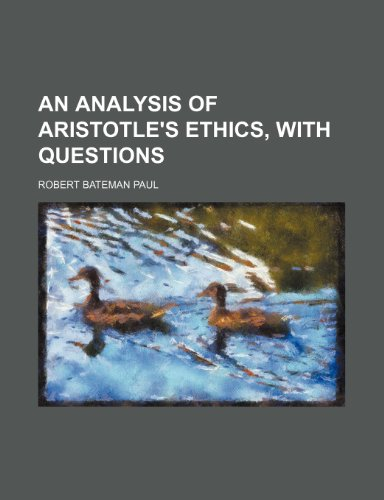 9780217677219: An Analysis of Aristotle's Ethics, with Questions