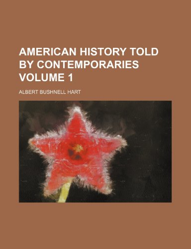 9780217680196: American history told by contemporaries Volume 1