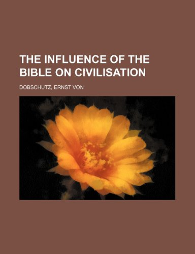 9780217684064: The Influence of the Bible on Civilisation